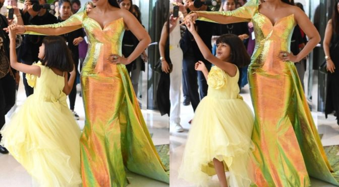 Aishwarya and Aaradhya at Cannes Film Festival 2019!